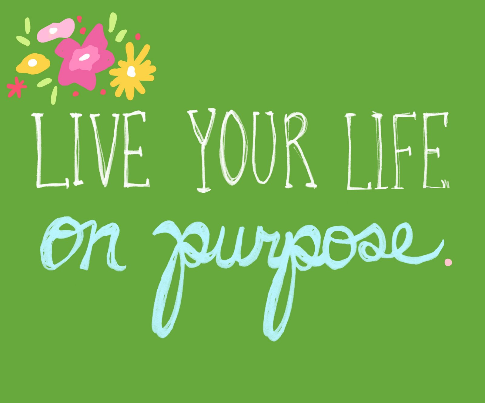 Live Your Life On
